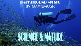 Download Documentary Background Instrumental Music | 'Science and Nature' by EmanMusic Video