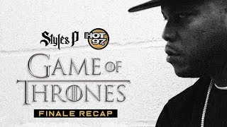 Download Styles P Returns For The ULTIMATE Game Of Thrones Finale Recap! Video