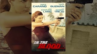 Download In The Blood Video