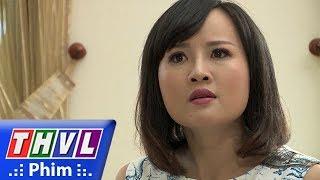 Download THVL | Những nàng bầu hành động - Tập cuối[2]: Thư bị vạch mặt còn quay lại nguyền rủa gia đình Kiên Video