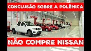 Download CONCLUSÃO SOBRE A POLÊMICA NÃO COMPRE NISSAN Video