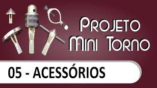Download Mini torno - Acessórios Video