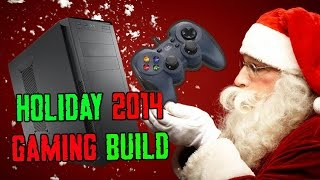Download Holiday 2014 Gaming PC Computer Build Video