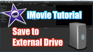 Download iMovie Tutorial 2016 - Saving Projects to External Drive Video