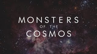 Download MONSTERS OF THE COSMOS - Symphony of Science Video