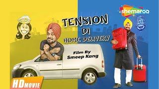 Download Tension Di Home Delivery (Full Movie) - Gurpreet Ghuggi, B N Sharma | Latest Punjabi Movie 2017 Video