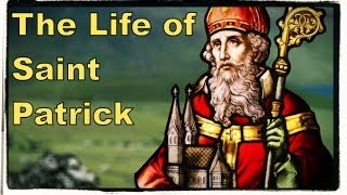 Download The Life of Saint Patrick of Ireland Video