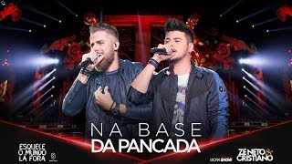 Download Zé Neto e Cristiano - NA BASE DA PANCADA - #EsqueceOMundoLaFora Video