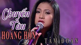 Download Chuyến Tàu Hoàng Hôn - Tâm Đoan - Vân Sơn 8 in Australia Video