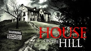 Download House On the Hill Trailer Video