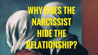 Download Why Does The Narcissist Hide The Relationship Video