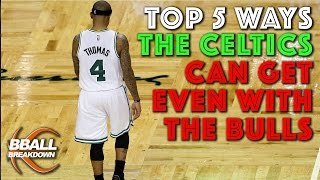Download The TOP 5 Ways The CELTICS Can Get Even With The BULLS Video