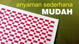 Download Cara MUDAH membuat ANYAMAN kertas SEDERHANA tipe 2.1 Video