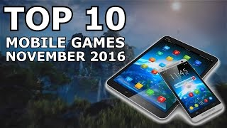 Download TOP 10 BEST MOBILE GAMES! Android & iOS (November 2016) Video