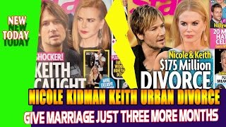 Download Nicole Kidman Keith Urban Divorce: Give Marriage Just Three More Months? Video