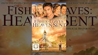 Download Fishes N' Loaves: Heaven Sent Video