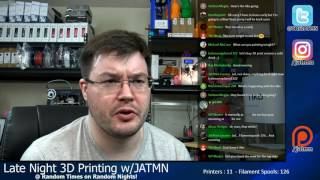 Download Late Night 3D Printing w/JATMN - #002 - I eat! - Q&A, Tiko, Print All The Things! Video
