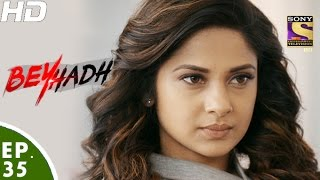Download Beyhadh - बेहद - Episode 35 - 28th November, 2016 Video