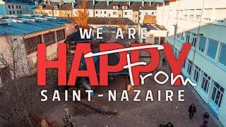 Download ♫ We Are Happy From Saint-Nazaire - by 1ES1 Video