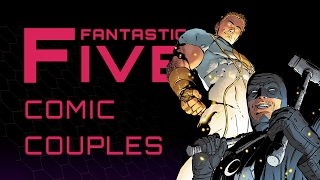 Download 5 Best Comic Book Couples - Fantastic Five Video