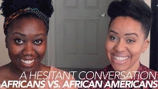 Download African & African Americans [A Hesitant Convo w/ Evelyn From the Internets] | Jouelzy Video