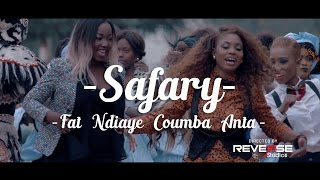Download Safary - Fat Ndiaye Coumba Anta (Clip Officiel) Video