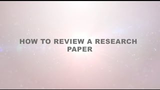 Download How to Review a Research Paper Video