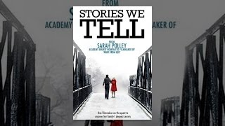Download Stories We Tell Video