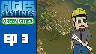 Download Cities Skylines Green Cities Ep 3 - Hug a Tree! Video