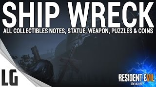 Download Resident Evil 7 - Ship Wreck Collectibles Guide (Items, Weapons, Statues, Notes, Antique Coins) Video
