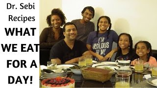 Download DR SEBI FAMILY MEALS   WHAT WE EAT IN A DAY Video