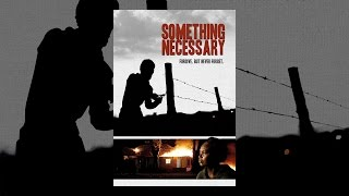 Download Something Necessary Video