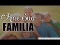 Download VALORIZE E AME SUA FAMILIA || Mensagem De Familia Video