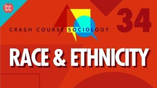 Download Race & Ethnicity: Crash Course Sociology #34 Video