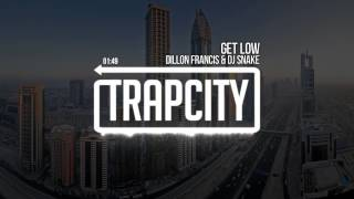 Download Dillon Francis & DJ Snake - Get Low Video
