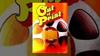 Download Out of Print Video