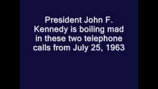 Download JFK IS FIT TO BE TIED (2 PHONE CALLS ON JULY 25, 1963) Video