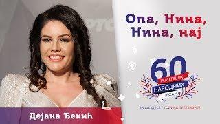 Download OPA, NINA, NINA, NAJ (Stani mome da zaigraš) - Dejana Đekić Video