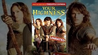 Download Your Highness (Unrated) Video