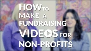 Download How to Develop a Fundraising Video for Non-Profits - Stephanie Belskey Video