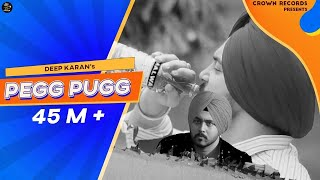 Download PEG PUGG | DEEP KARAN | FULL VIDEO | FEAT JASHAN NANARH & GUPZ SEHRA | NEW SONG 2016 | CROWN RECORDS Video