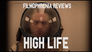 Download High Life (2018) Claire Denis Review Video