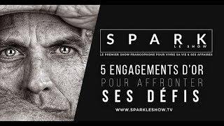 Download Spark le show - 5 engagements d'or pour affronter toutes les tempêtes Video