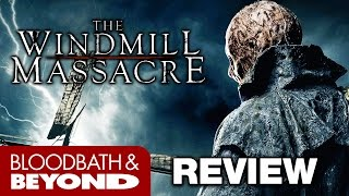 Download The Windmill Massacre (2016) - Horror Movie Review Video
