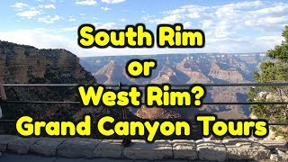 Download South Rim or West Rim Grand Canyon Tours? whats the difference? Video
