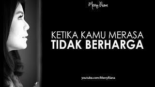 Download KETIKA KAMU MERASA TIDAK BERHARGA (Video Motivasi)   Spoken Word   Merry Riana Video