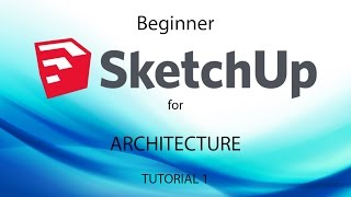 Download Learn SketchUp for Architecture - Tutorial 1 of 3 Video