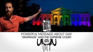 Download MUST HEAR: Powerful message about Gay ″Marriage″ & Supreme Court! Video