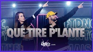 Download Que Tire P'Lante - Daddy Yankee | FitDance Life (Coreografía Oficial) Video