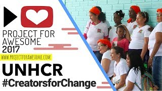 Download Creators for Change | UNHCR, Project for Awesome 2017 | Rosianna Video